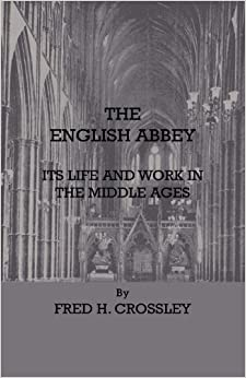 Book The English Abbey - Its Life And Work In The Middle Ages