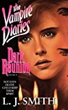 Dark Reunion (Vampire Diaries, No 4)