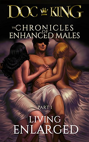 Living Enlarged Chronicles Enhanced Males ebook