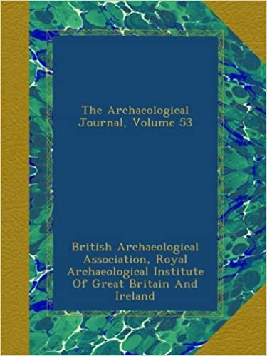 The Archaeological Journal, Volume 53
