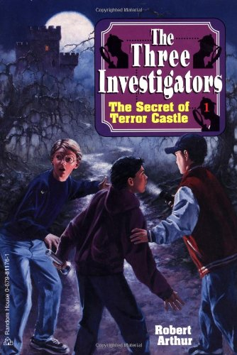 The Secret of Terror Castle (The Three Investigators #1) by Random House Kids