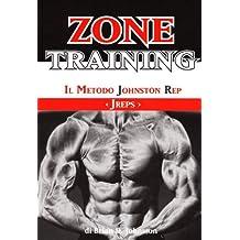 Zone training. Il metodo Johnston Rap