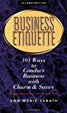 img - for Business Etiquette: 101 Ways to Conduct Business with Charm and Savvy book / textbook / text book