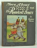 img - for More About Teddy B and Teddy G The Roosevelt Bears book / textbook / text book