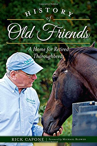 History of Old Friends: A Home for Retired Thoroughbreds (Sports)