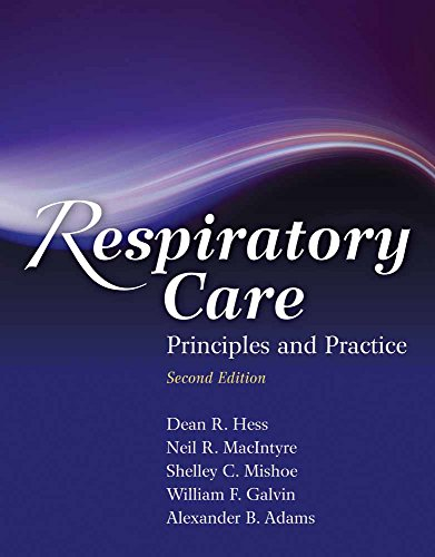 Respiratory Care: Principles and Practice by Brand: Jones Bartlett Learning