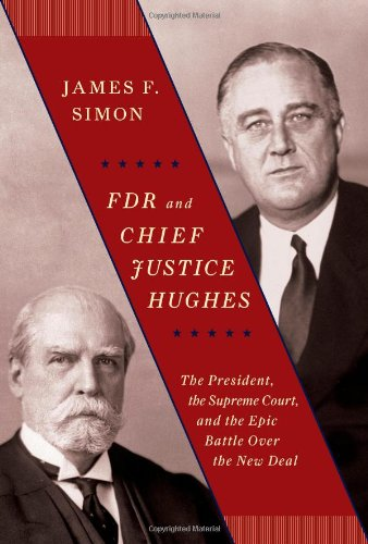 fdr-and-chief-justice-hughes-the-president-the-supreme-court-and-the-epic-battle-over-the-new-deal