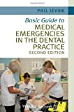 img - for Basic Guide to Medical Emergencies in the Dental Practice (Basic Guide Dentistry Series) 2nd Edition by Jevon, Philip (2014) Paperback book / textbook / text book