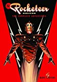 The Rocketeer: The Complete Deluxe Edition (Rocketeer Complete Collection DLX Ed Hc) by Dave Stevens (2009-12-21)