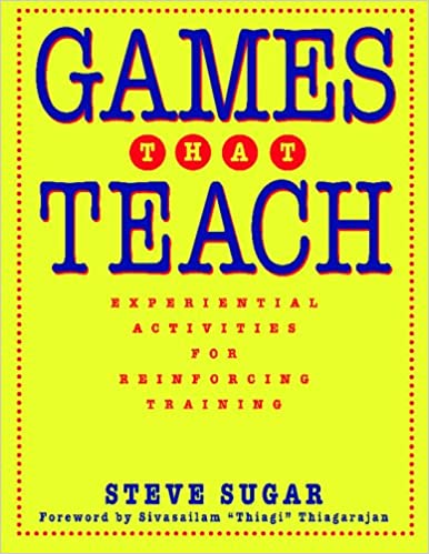 Book Games that Teach Experiential Activities: Experiential Activities for Reinforcing Training