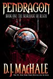 The Merchant of Death (Pendragon Book 1)