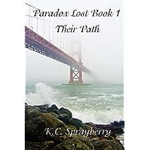 Paradox Lost: Their Path (Volume 1)