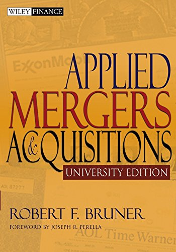 Applied Mergers and Acquisitions, University Edition