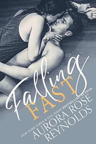 Falling Fast by [Reynolds, Aurora Rose]