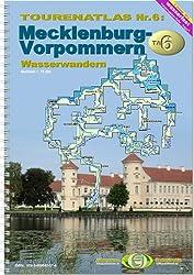 Touren-Atlas Wasserwandern: Touren-Atlas Wasserwandern 6. Mecklenburg-Vorpommern 1 : 75 000: TA6