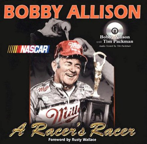 Bobby Allison: A Racer's Racer by Brand: Sports Publishing LLC