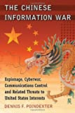The Chinese Information War, Dennis F. Poindexter, 0786472715