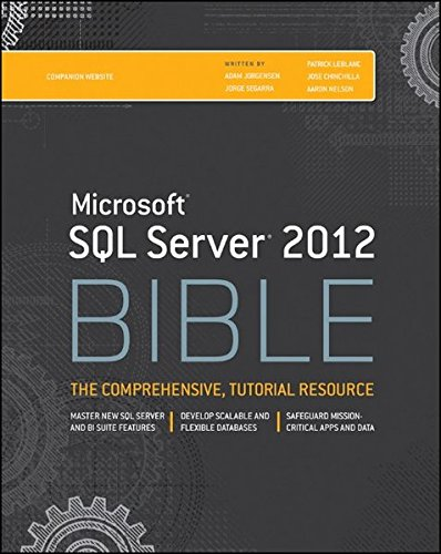 Microsoft SQL Server 2012 Bible by Brand: Wiley