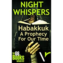 Habakkuk: A Prophecy For Our Time (NIGHT WHISPERS)
