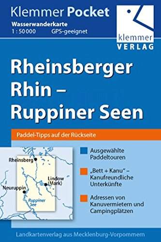 Klemmer Pocket Wasserwanderkarte Rheinsberger Rhin – Ruppiner Seen: GPS geeignet, Paddel-Tipps auf der Rückseite, 1:50000