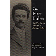 The First Buber: Youthful Zionist Writings of Martin Buber