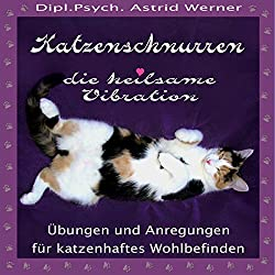 Katzenschnurren. Die heilsame Vibration