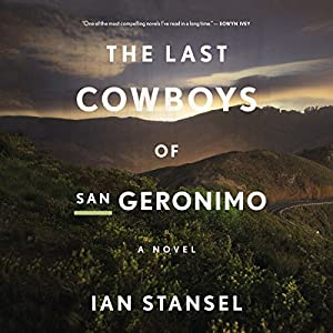 The Last Cowboys of San Geronimo Audiobook