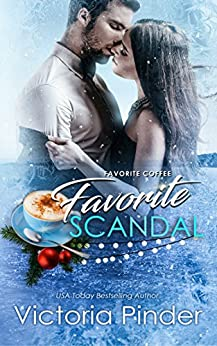 Favorite Coffee, Favorite Scandal (The Marshall Family Saga) by [Victoria Pinder]