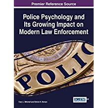 Police Psychology and Its Growing Impact on Modern Law Enforcement