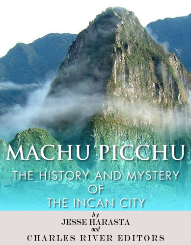 (Machu Picchu: The History and Mystery of the Incan City)