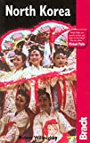 North Korea, 2nd Edition (Bradt Travel Guides)