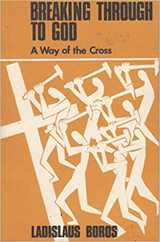 Book Breaking Through to God: A Way of the Cross