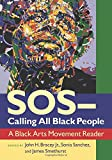 SOS_Calling All Black People: A Black Arts Movement Reader