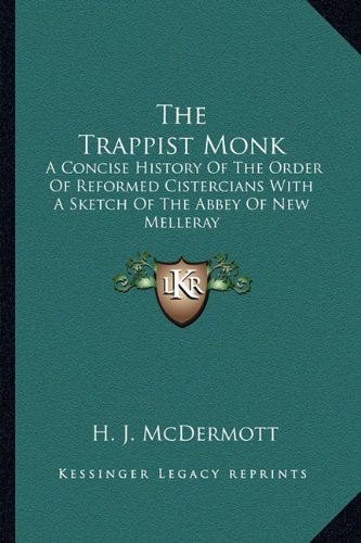 Trappist the best amazon price in savemoney the trappist monk a concise history of the order of reformed cistercians with a sketch fandeluxe Image collections