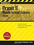 CliffsNotes Praxis II: Middle School Science (0439)