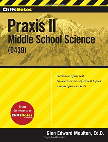 Pdf Test Preparation CliffsNotes Praxis II: Middle School Science (0439) (CliffsNotes (Paperback))