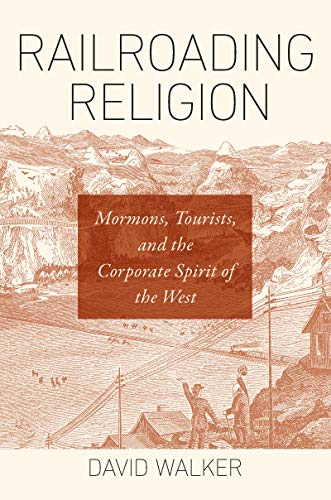 Northwestern Railroad Pacific (Railroading Religion: Mormons, Tourists, and the Corporate Spirit of the West)