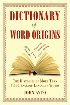 _FB2_ Dictionary Of Word Origins: The Histories Of More Than 8,000 English-Language Words. producer MotorDC LATAM Image ramas Anything Fiscal
