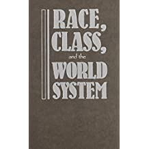 Race, Class, and the World System: The Sociology of Oliver C. Cox