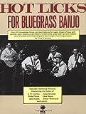 Hot Licks for Bluegrass Banjo, Tony Trischka, 0825602882
