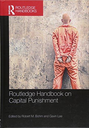 (Routledge Handbook on Capital Punishment (Routledge Handbooks))