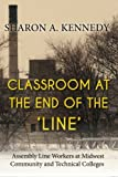 Classroom at the End of The 'Line', Sharon Kennedy, 1484191080