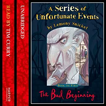 Amazon Com The Bad Beginning A Series Of Unfortunate Events Book