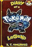 Diary of a Pokemon Go Legend: 9 (Volume 9)