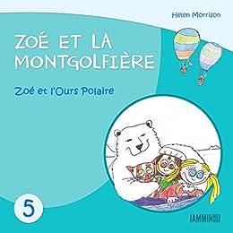 Livres Pour Enfants Zoe Et L Ours Polaire Zoe Et La