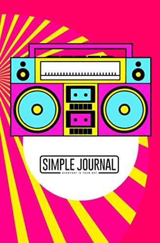 - Simple journal - Everyday is your day: Party in the style of the 90s, not transmitted feelings notebook, Daily Journal, Composition Book Journal, ... sheets). Dot-grid layout with cream paper.