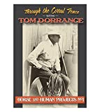 Through the Corral Fence with Tom Dorrance - Horse and Human Projects No.1