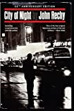City of Night by Rechy, John (2013) Paperback