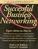 img - for Successful Business Networking by Frank De Raffele (1998-08-25) book / textbook / text book