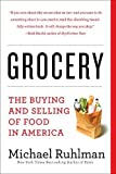 #7: Grocery: The Buying and Selling of Food in America